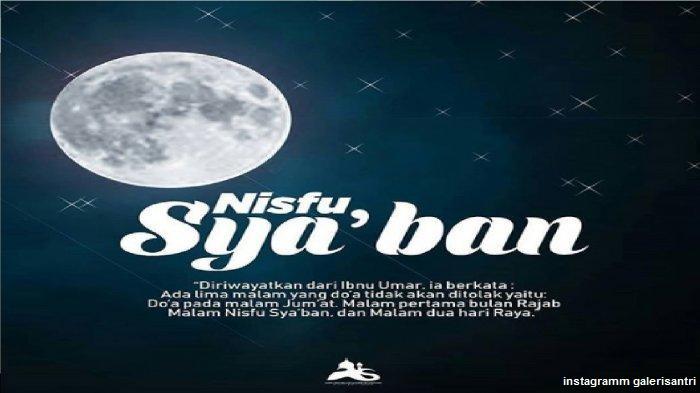 NISHFU SYA'BAN Keutamaan, Sejarah, Amalan dan Dalil